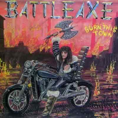 """Battleaxe """"Burn This Town"""""""