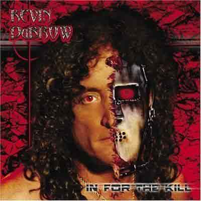 "Kevin DuBrow ""In For The Kill"""