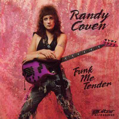 "Randy Coven ""Funk Me Tender"""