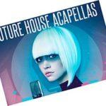 Vital Vocals - Future House Acapellas